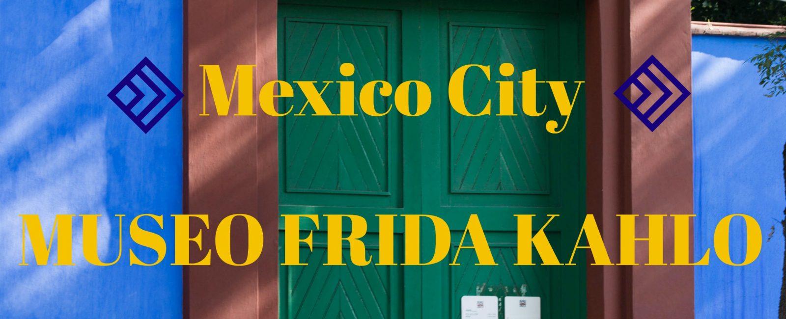 Mexico City – Museum Frida Kahlo besuchen