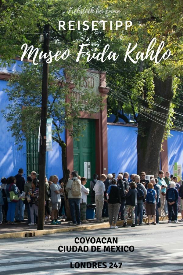 Museum Frida Kahlo besuchen - Reisetipp für Mexico City - Museum Frida Kahlo in Coyoacan