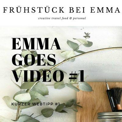 Frühstück bei Emma goes Video – Webtipp-Projekt Feel Good