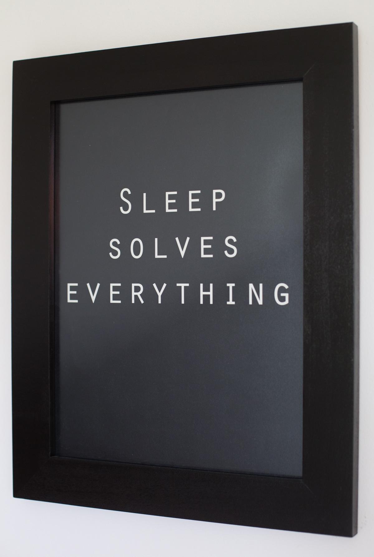 sleep solves everything- Deko in schwarz für die Wand