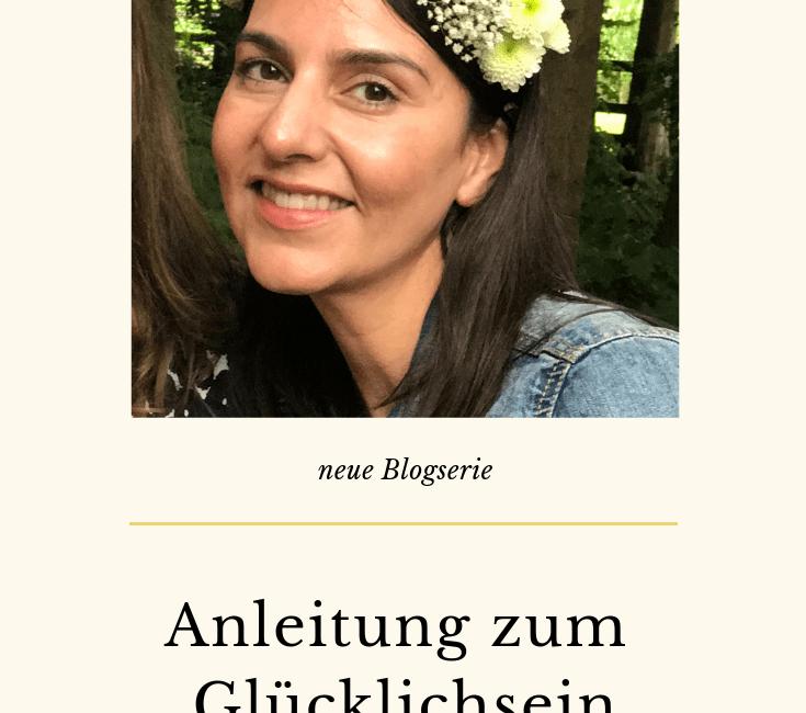 Anleitung zum Glücklichsein Teil 1  Bist du glücklich?